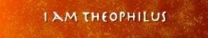 I Am Theophilus 975x180